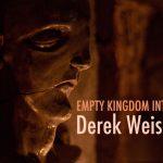art blog - Derek Weisberg - empty kingdom