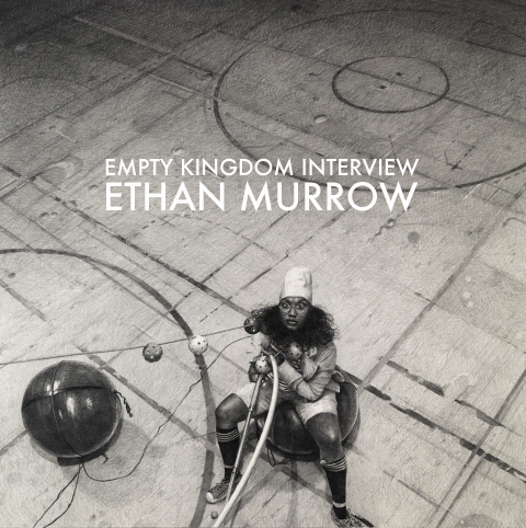 art blog - Ethan Murrow - empty kingdom