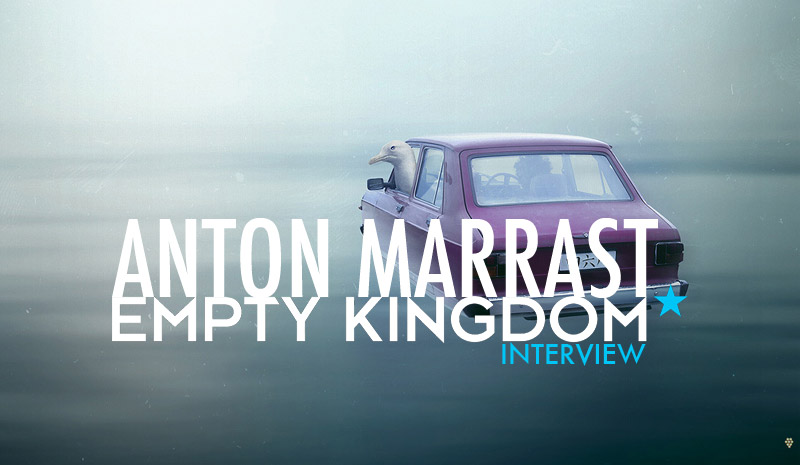 art blog - anton marrast - empty kingdom
