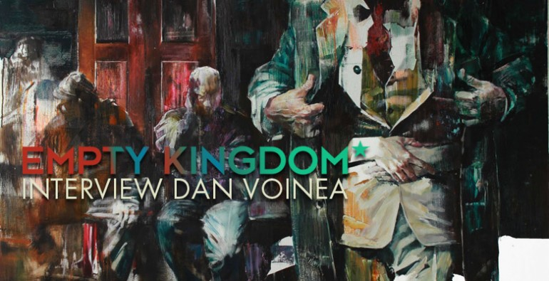 art blog - Dan Voinea - Empty Kingdom