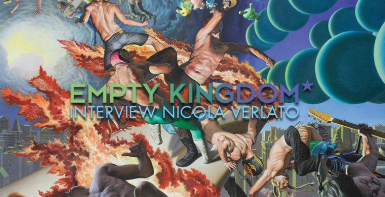 art blog - Nicola Verlato - Empty Kingdom