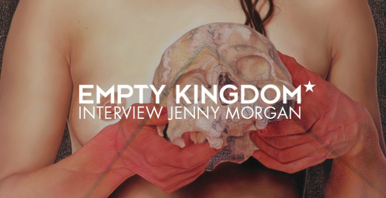 art blog - Jenny Morgan - Empty Kingdom