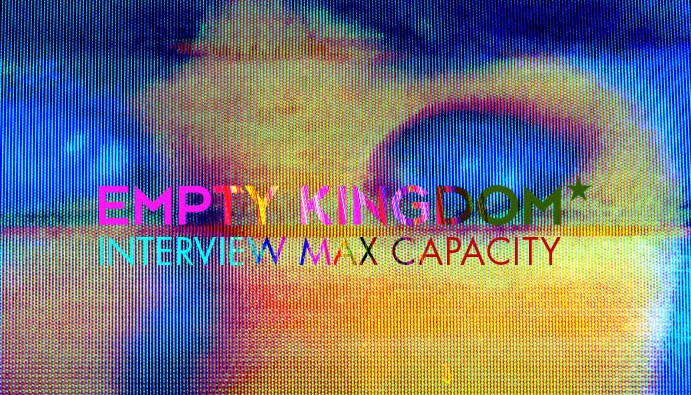 art blog - Max Capacity - Empty Kingdom