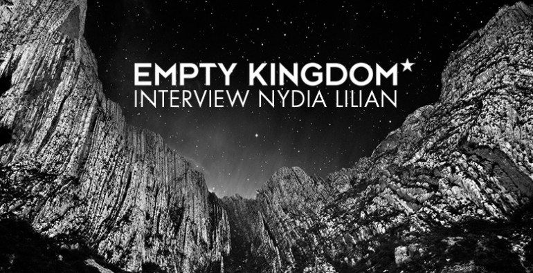 art blog - Nydia Lillian - Empty Kingdom