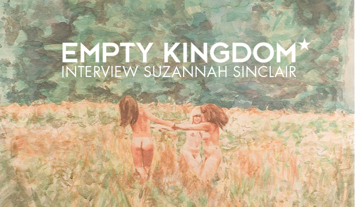 art blog - Suzannah Sinclair - Empty Kingdom