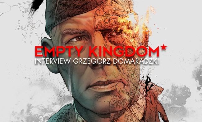 art blog - Grzegorz Domaradzki - Empty Kingdom
