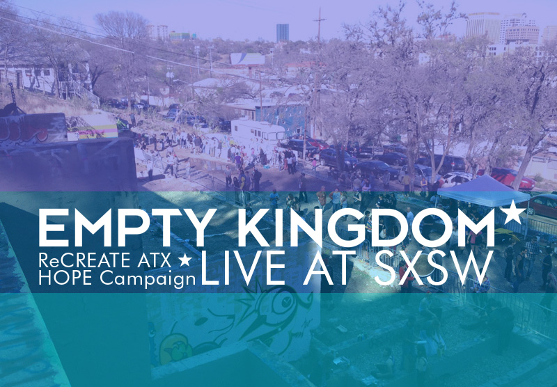 art blog - SXSW - Empty Kingdom