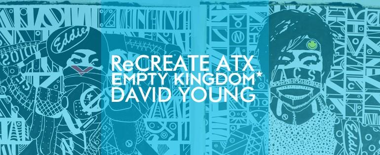 art blog - David Young - Empty Kingdom