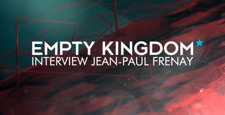 Art Blog - Jean-Paul Frenay - Empty Kingdom