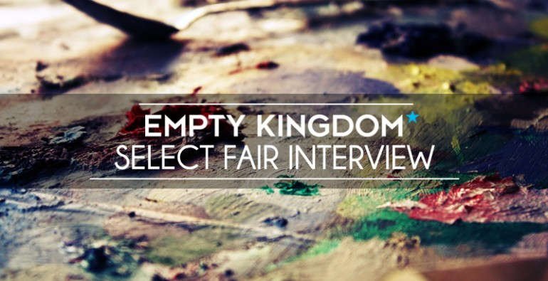 Select Fair Interview - Art Basel Miami - Empty Kingdom - Art Blog